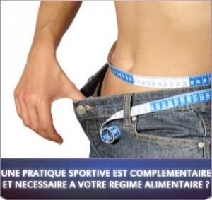 Une activité sportive est complémentaire et nécessaire à votre régime alimentaire